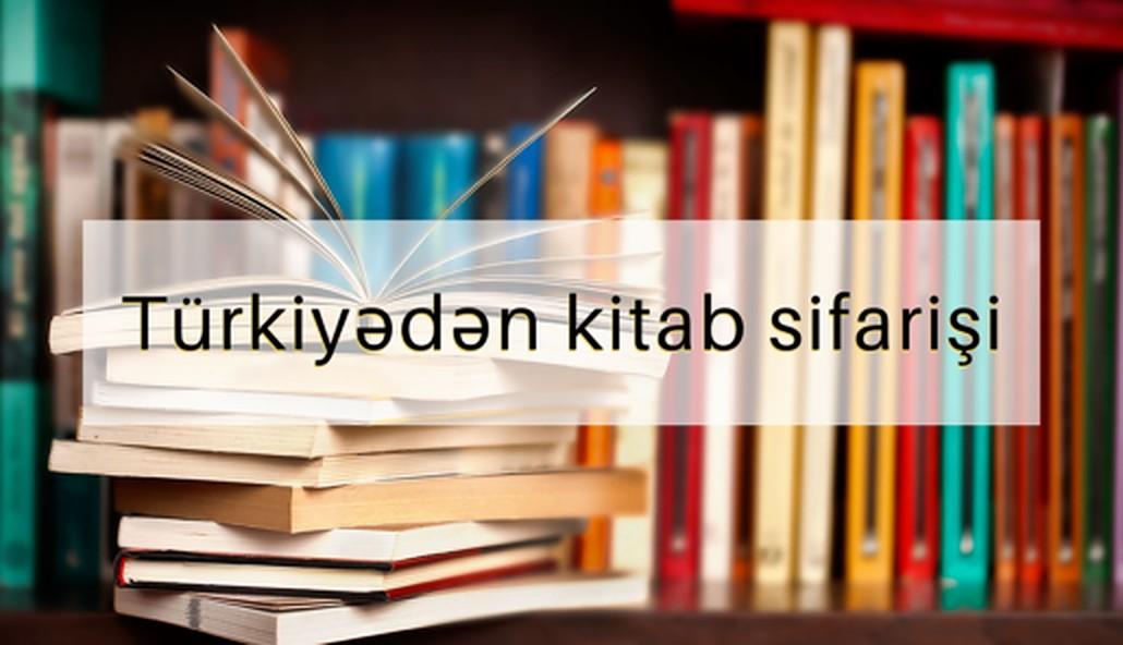 Türkiyədən kitab sifarişi – Türkiyədən sərfəli kitab alış-verişi