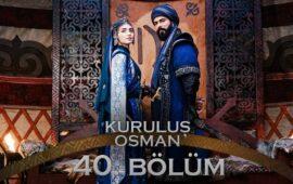 Kuruluş Osman 40-cı Bölüm – Tam Bölüm